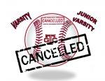 NO Titan Baseball Today ~ 3-16-21