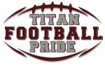 ATTENTION PARENTS OF TITAN FOOTBALL, BAND AND CHEER