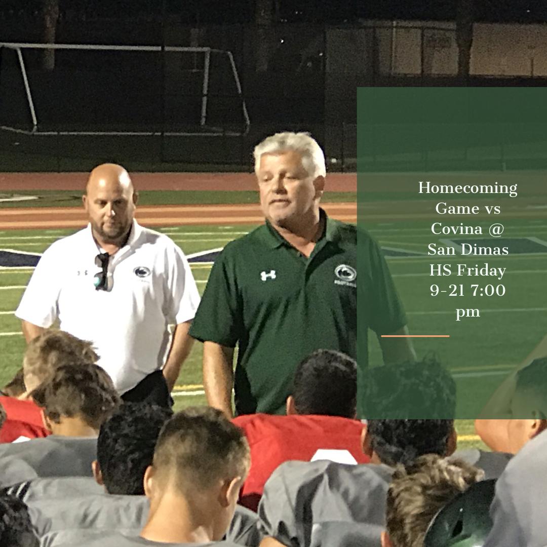 Homecoming Game – 9-21-18 vs Covina – To Be Played at San Dimas HS 7:00 pm