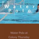 Water Polo at Colony Thursday 1-17 – Varsity 4:15