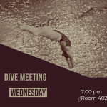 Dive Meeting Tonight 7:00 pm Room 402