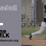 CIF Baseball Today vs MLK – Home 3:15pm