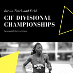 Track and Field CIF Divisional Championships at El Camino College Saturday