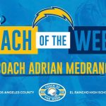 Congratulations Former Bonita Head Football Coach Adrian Medrano – Named LA Chargers Coach of the Week