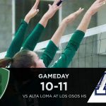 Volleyball Today vs Alta Loma – to be played at Los Osos High School