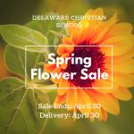 Spring Flower Fundraiser Due April 18th