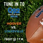 Q92 Sports is excited to cover the Hoover/Louisville game this Friday