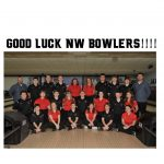 GOOD LUCK – NW BOWLERS… GO MOUNTIES!