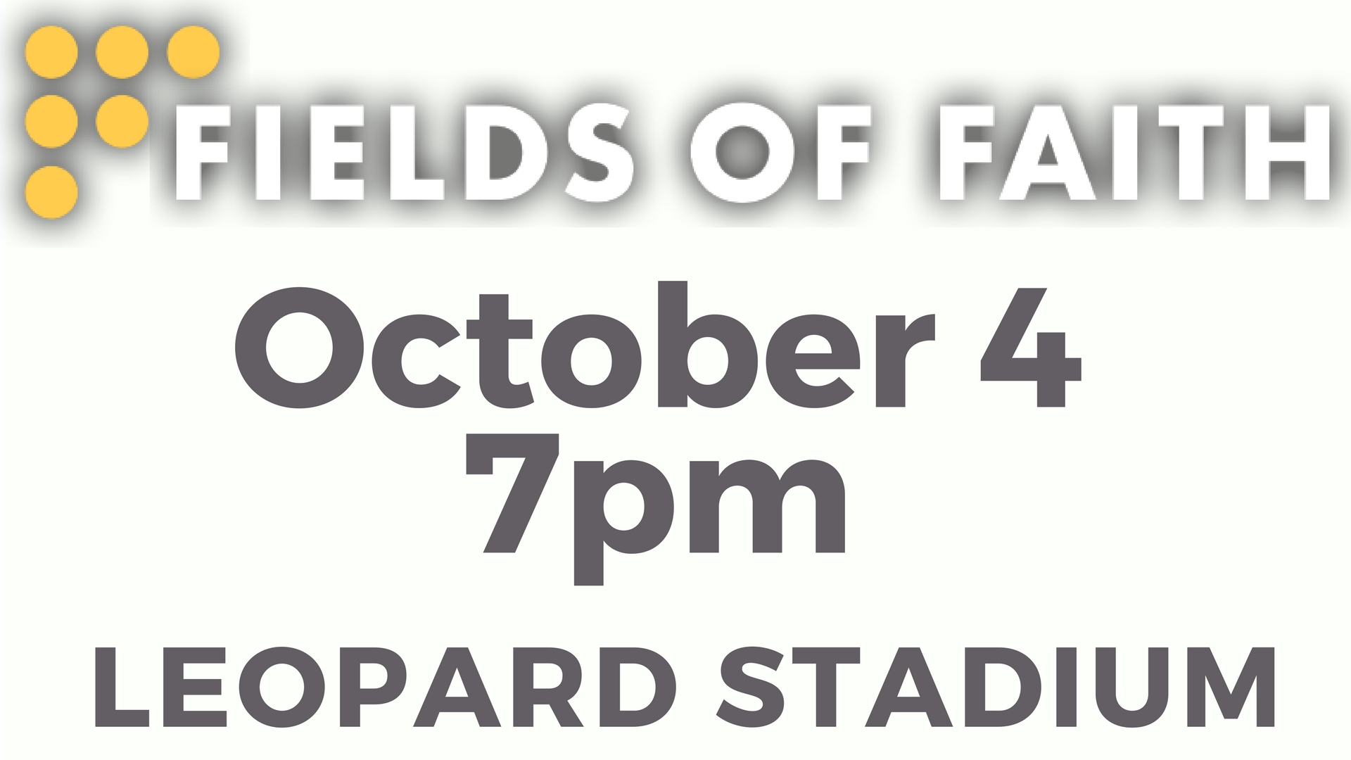 Fields of Faith October 4