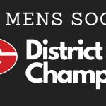 Mens Soccer Wins District!
