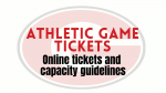 Athletic game ticket guidelines