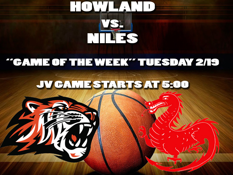 HOWLAND vs. NILES GAME OF THE WEEK  UPDATE