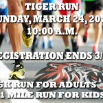 Annual Tiger Run Set.  Sign Up Here