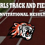 Girls Track Results from Invitationals