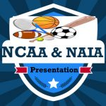 NCAA & NAIA Presentation on February 27th