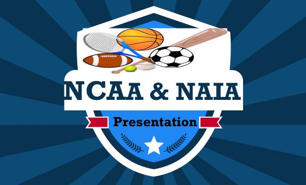 NCAA & NAIA Presentation on February 27th