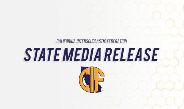 CIF MEDIA RELEASE REGARDING 2020 SPRING SPORTS
