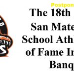 San Mateo High Hall of Fame-Postponed