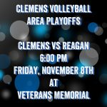 Clemens Volleyball Area Playoff Information