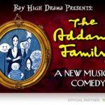 Bay High School Presents The Addams Family!!