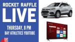 Rocket Raffle Live Thursday, February 25 @ 8pm on Bay Athletics YouTube