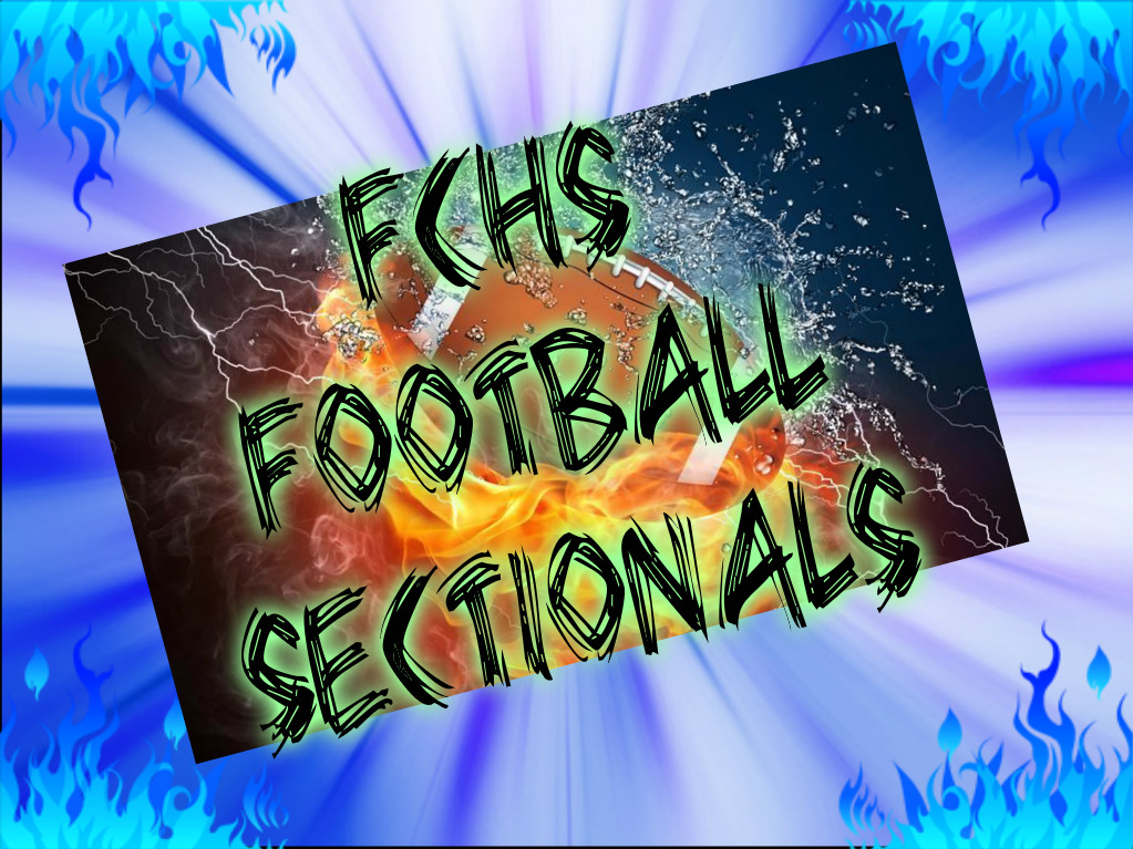 FCHS FLASHES FOOTBALL SECTIONALS