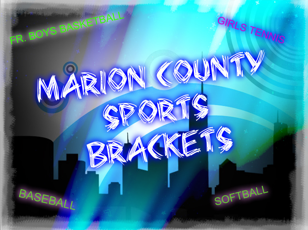 FCHS Marion County Brackets Listed