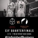 Orange Vista @ Patriot CIF Quarter Finals 7pm 2/14 Tonight
