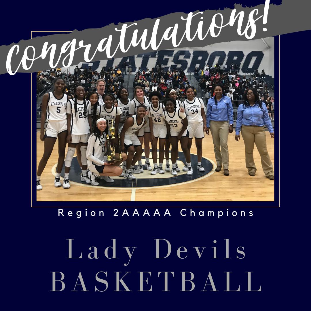 Lady Devils Basketball – Region 2AAAAA Champs!
