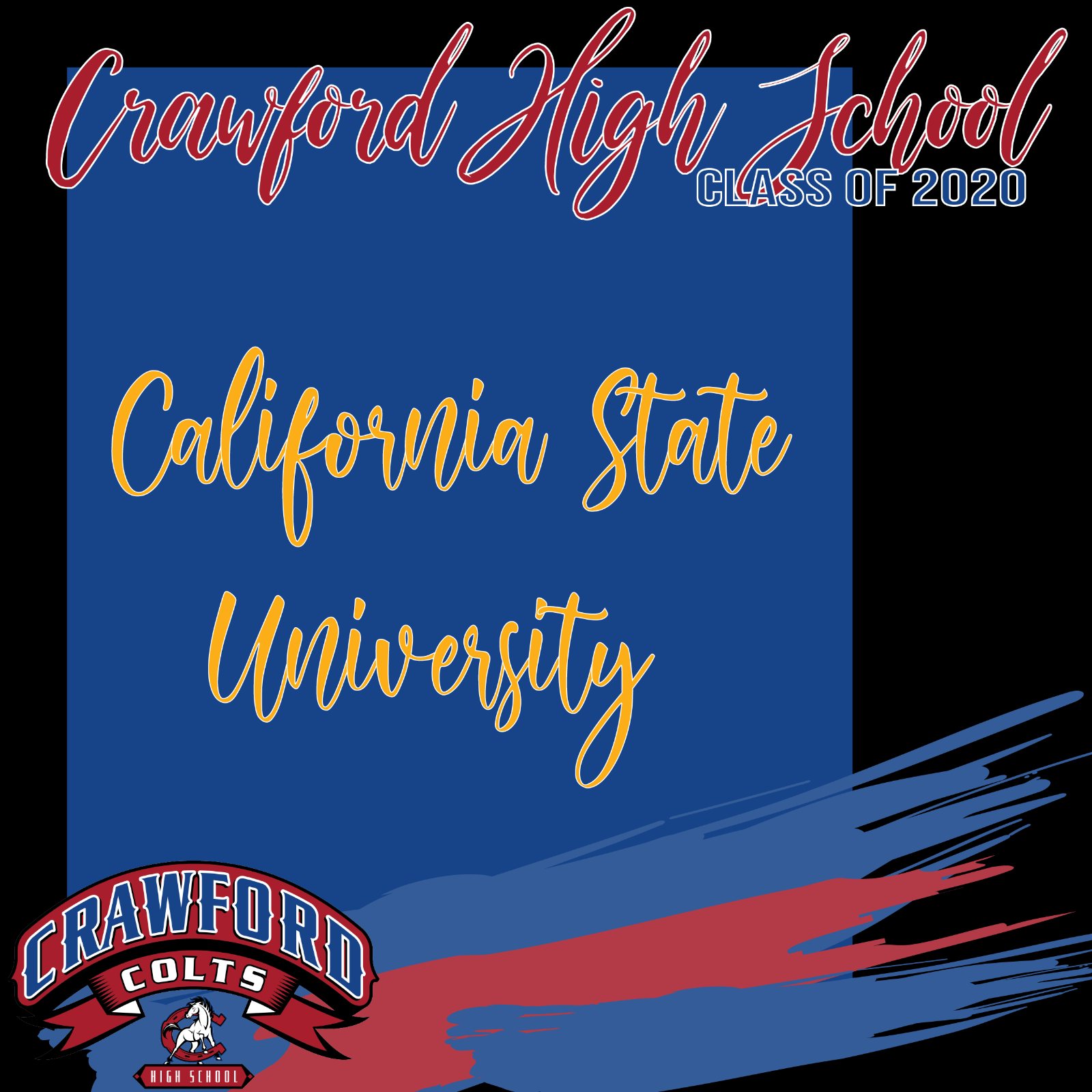Celebrating Class of 2020-California State University