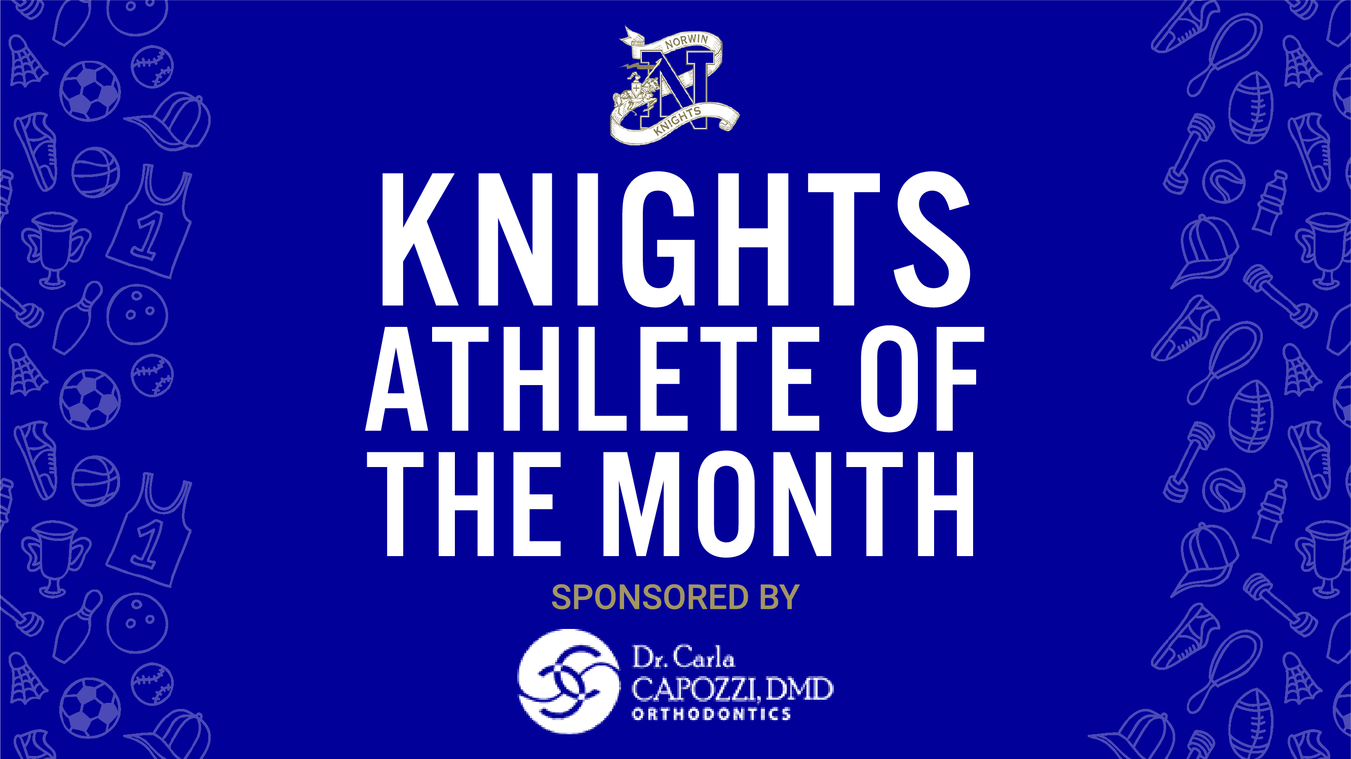 Congratulations to Carter Breen, September's athlete of the month! Sponsored by Dr.Carla Capozzi, DMD Orthodontics