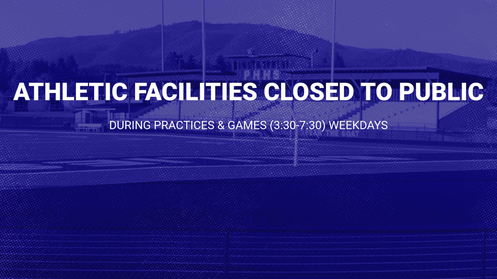 Athletic Facilities Closed to the Public During Practices & Games
