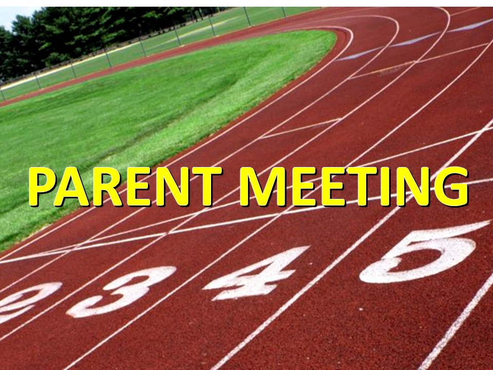 Track Parent Meeting