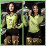 Volleyball STUDENTS of the Week–Shanne Donasco and Tynasia Thomas