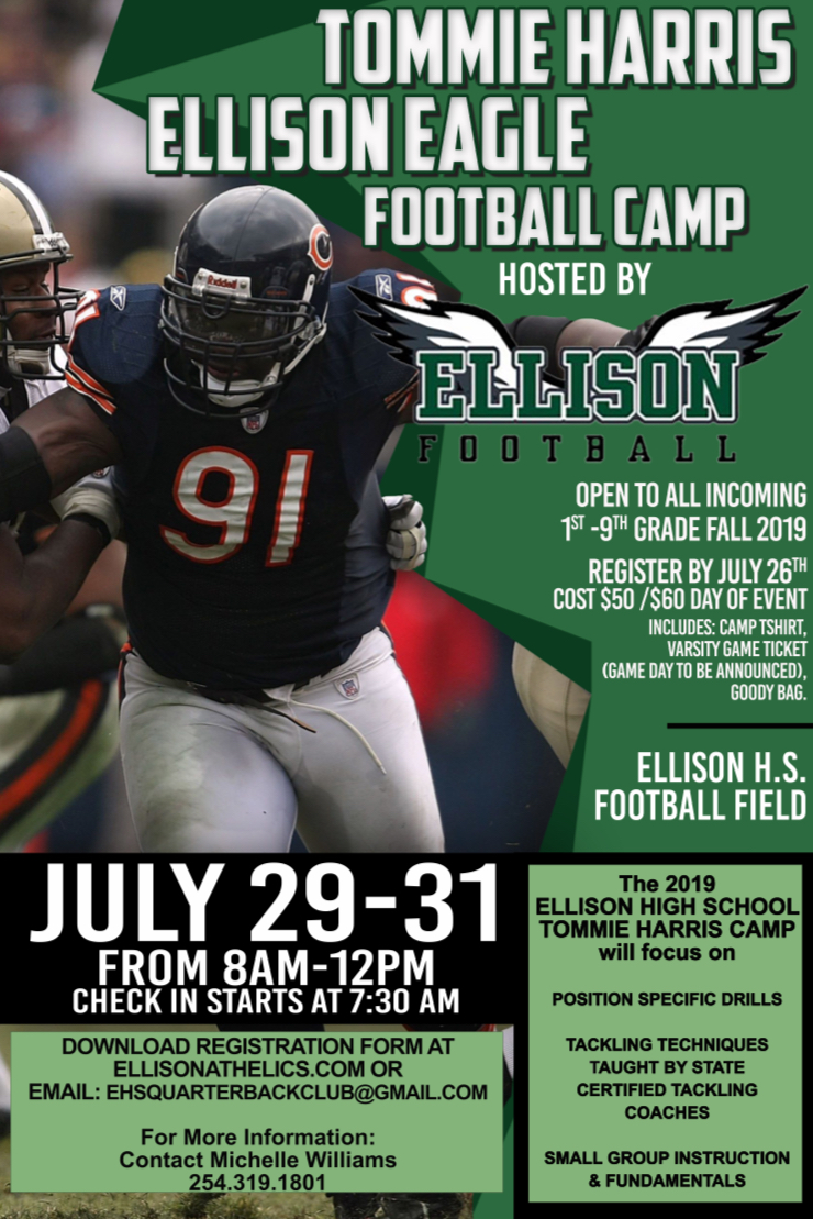 Tommie Harris Ellison Eagle Football Camp July 29-31