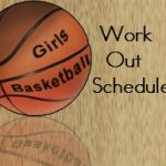 High School Girls Basketball Summer Work Out Schedule