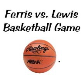 Ferris State vs. Lewis University Boy Basketball Game – 12/18/17