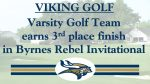 Boys Varsity Golf earns 3rd place finish at Rebel Invitational