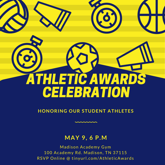 Athletic Award Ceremony, May 9th