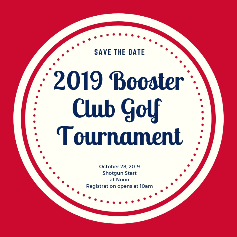 Save the Date -2019 Booster Club Golf Tournament-