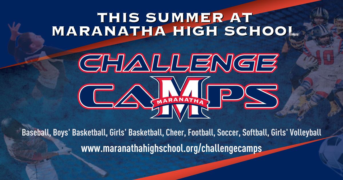 Summer Challenge Camps at Maranatha