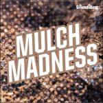Mulch Madness Fundraiser