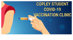 Covid-19 Vaccination Clinic For Copley Students (16 and older)