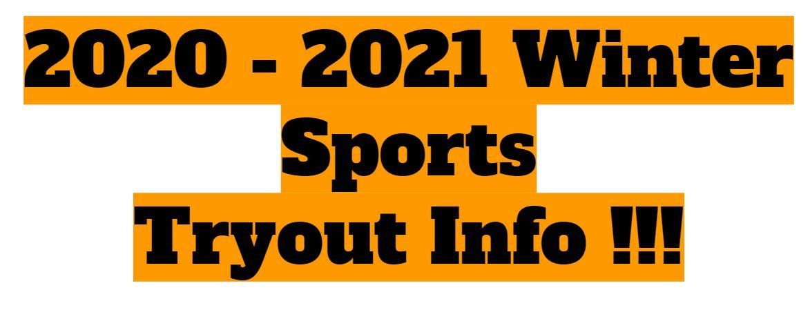 Winter Sports Tryout Info !!!