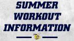 Summer Workout Information