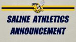Saline Athletics Announcement