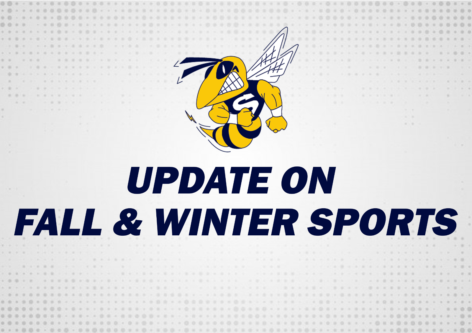 Fall & Winter Sports Update