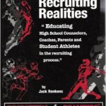 Everything you need to know about college recruiting….