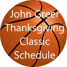 John Greer Thanksgiving Classic Schedule