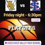 Boys Basketball Playoffs tonight, March 1st at HRVHS!
